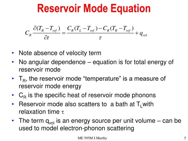 Reservoir Mode Equation