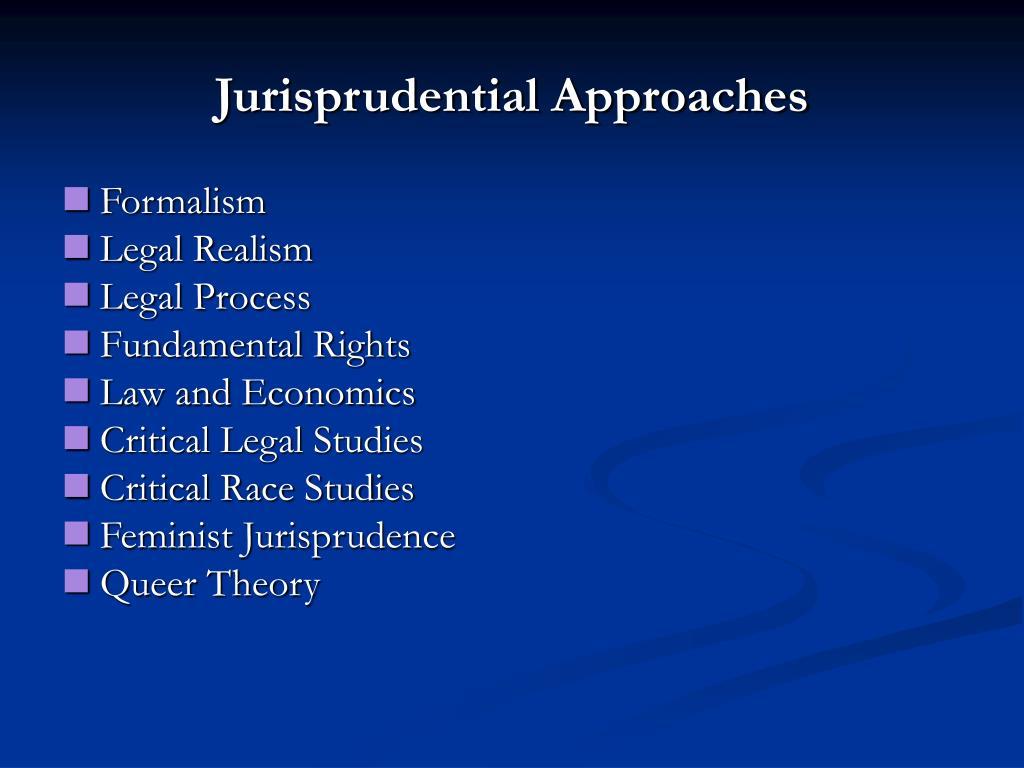 Jurisprudential Approaches