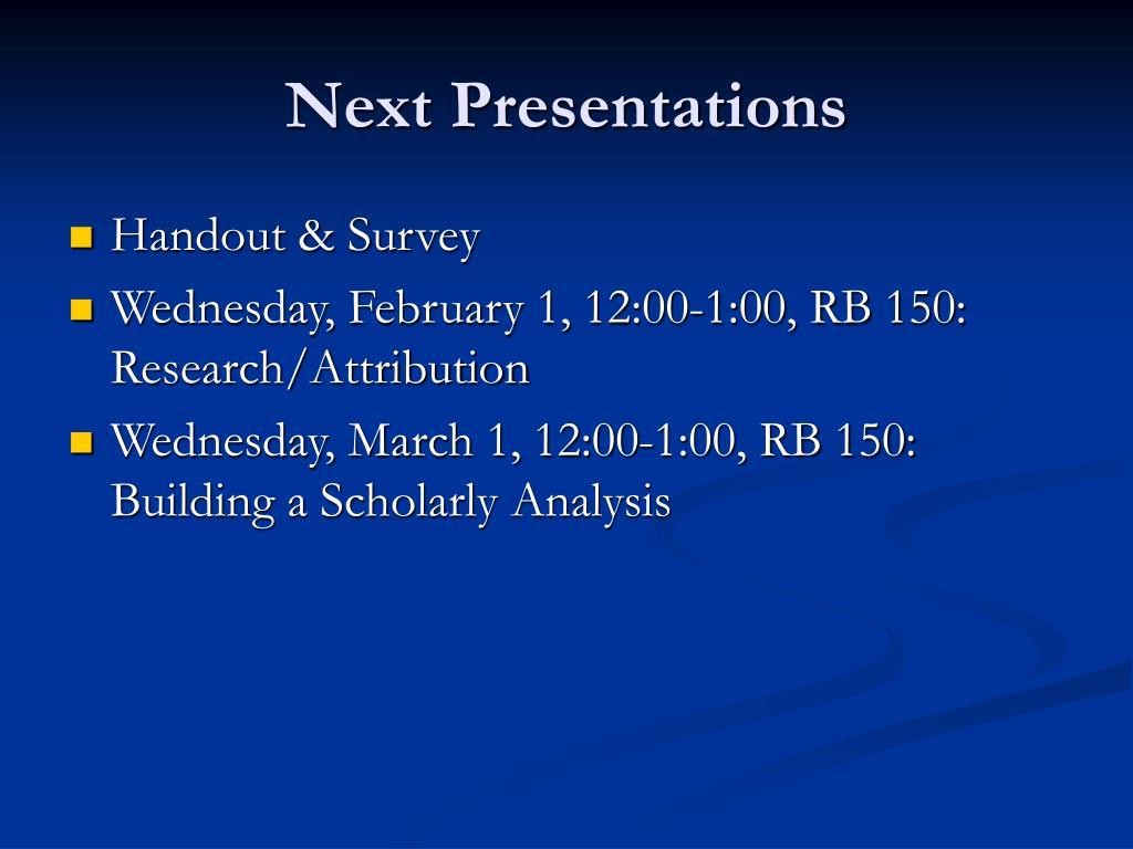 Next Presentations