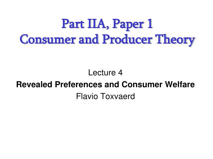 Part iia paper 1 consumer and producer theory l.jpg