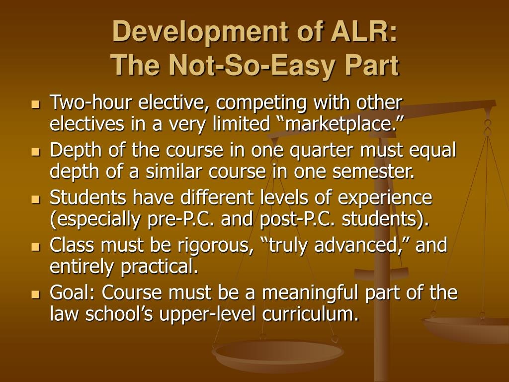 Development of ALR: