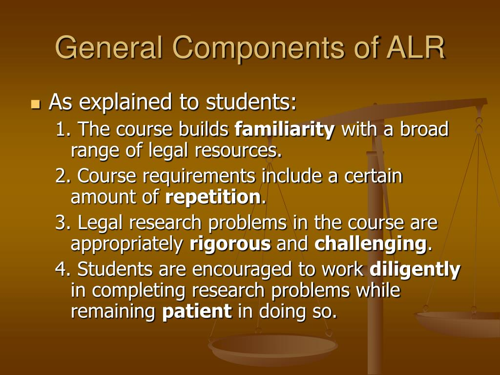 General Components of ALR
