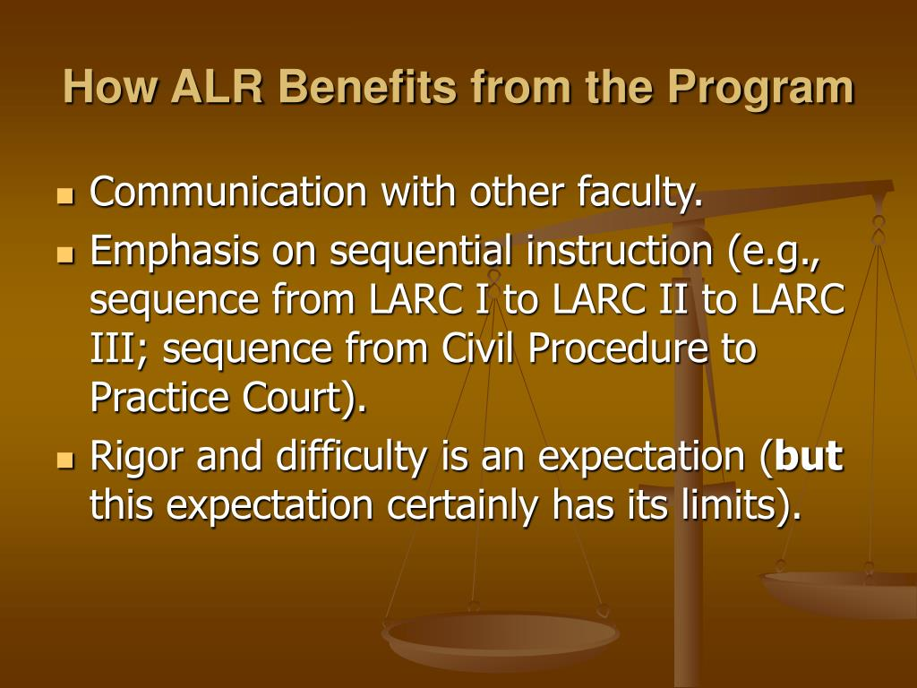 How ALR Benefits from the Program