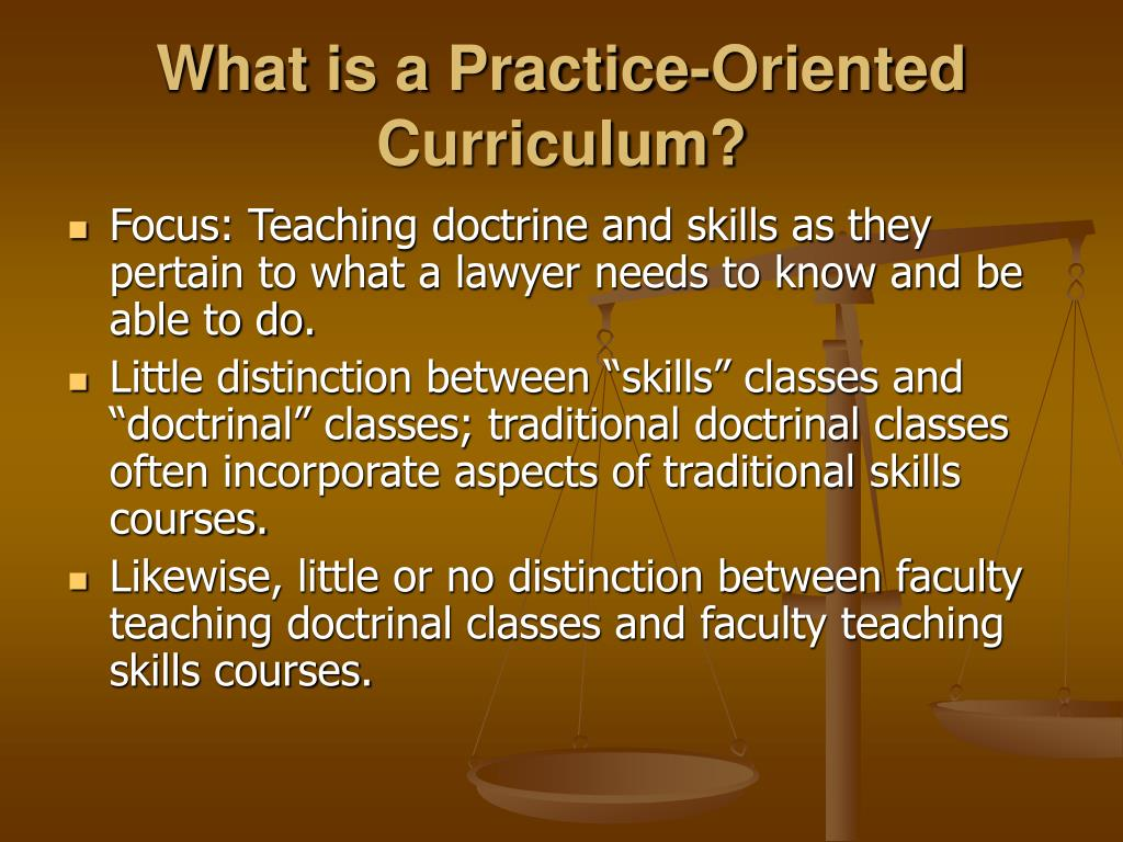 What is a Practice-Oriented Curriculum?