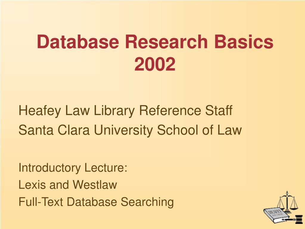 database research basics 2002
