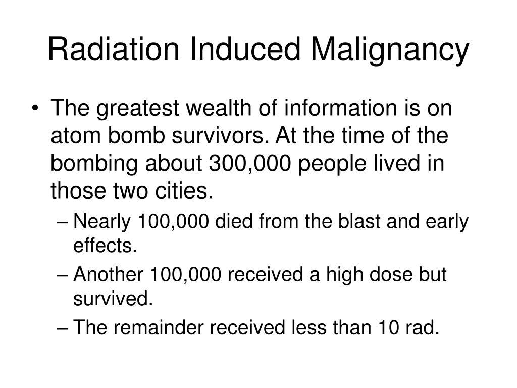 Radiation Induced Malignancy