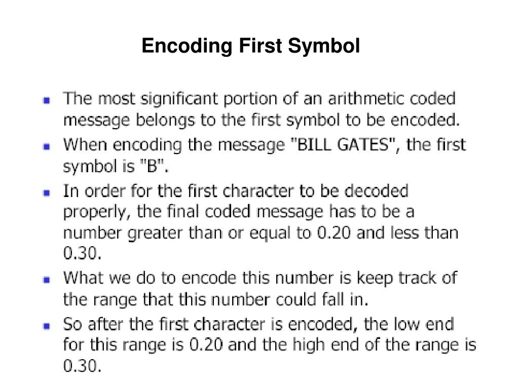 Encoding First Symbol