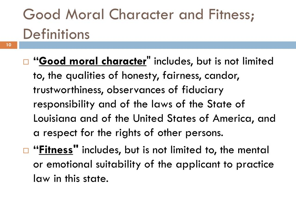 Good Moral Character and Fitness; Definitions