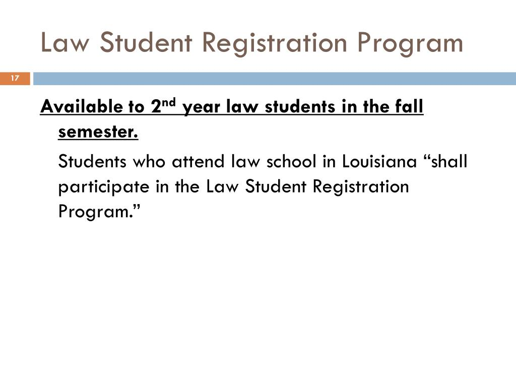 Law Student Registration Program