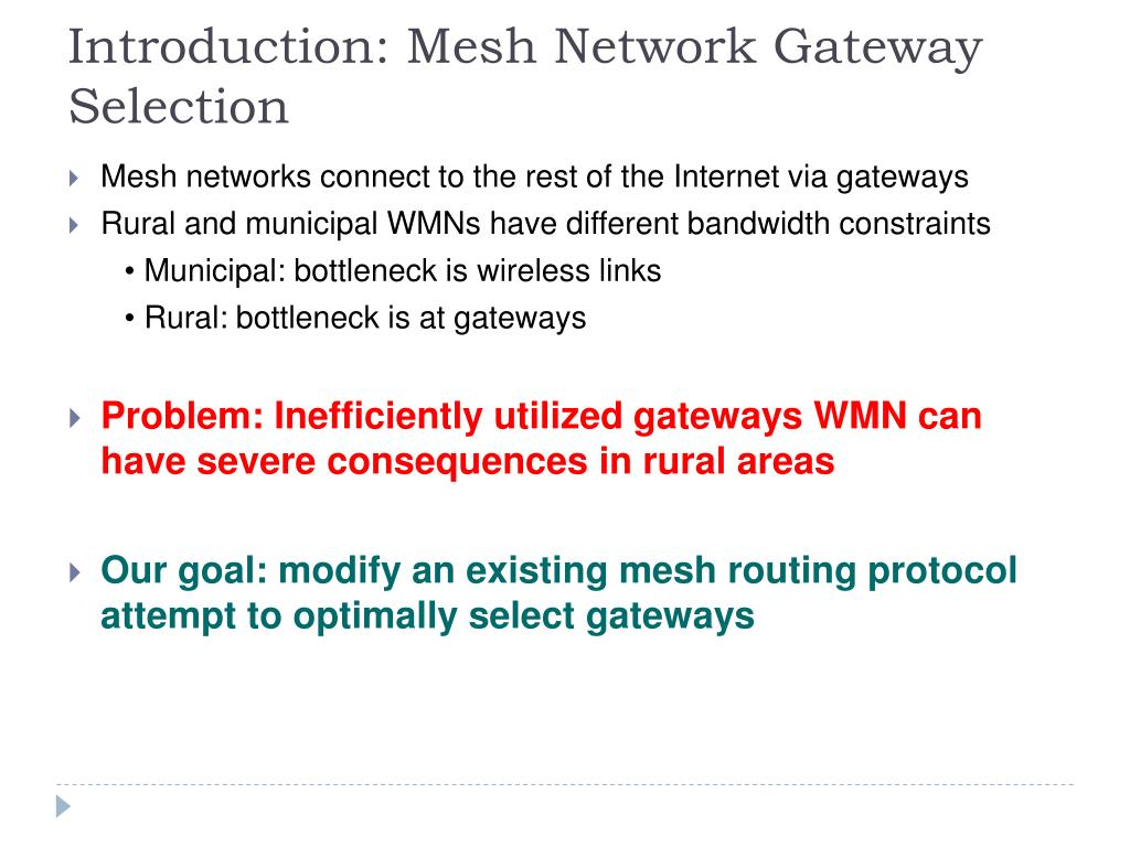 Introduction: Mesh Network Gateway Selection