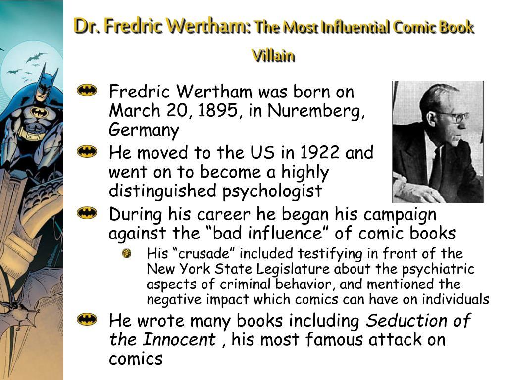 Dr. Fredric Wertham: