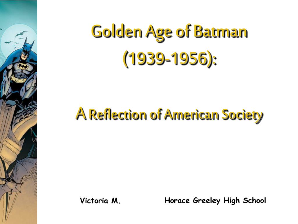 Golden Age of Batman