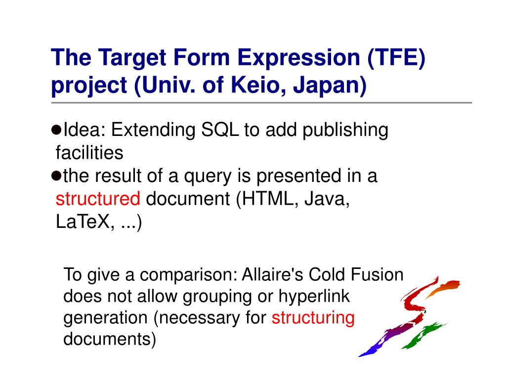 The Target Form Expression (TFE) project (Univ. of Keio, Japan)