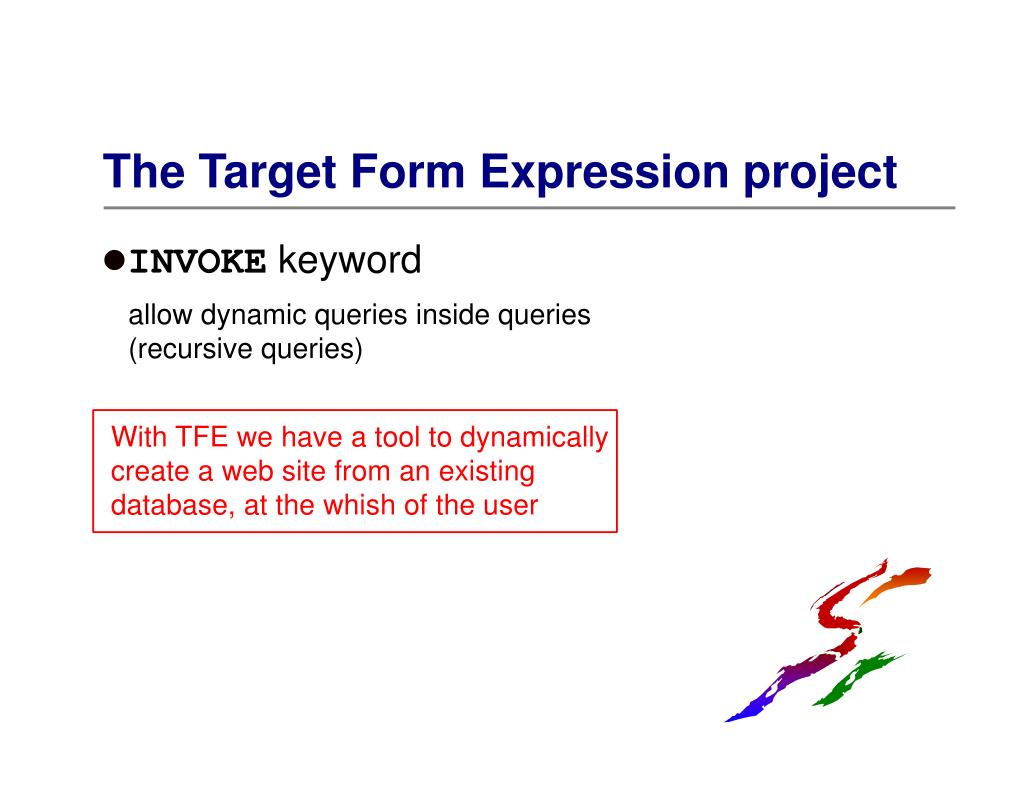 With TFE we have a tool to dynamically create a web site from an existing database, at the whish of the user