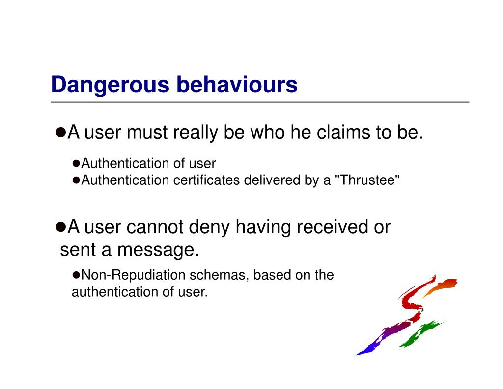 Dangerous behaviours
