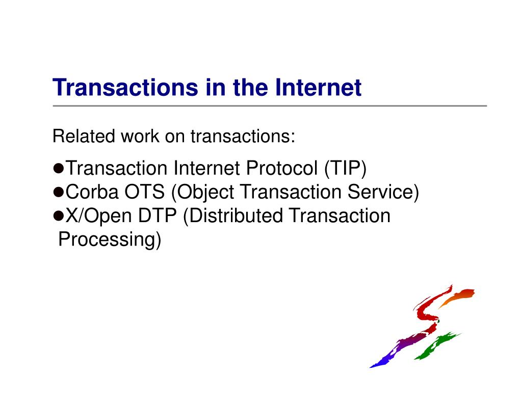 Transactions in the Internet
