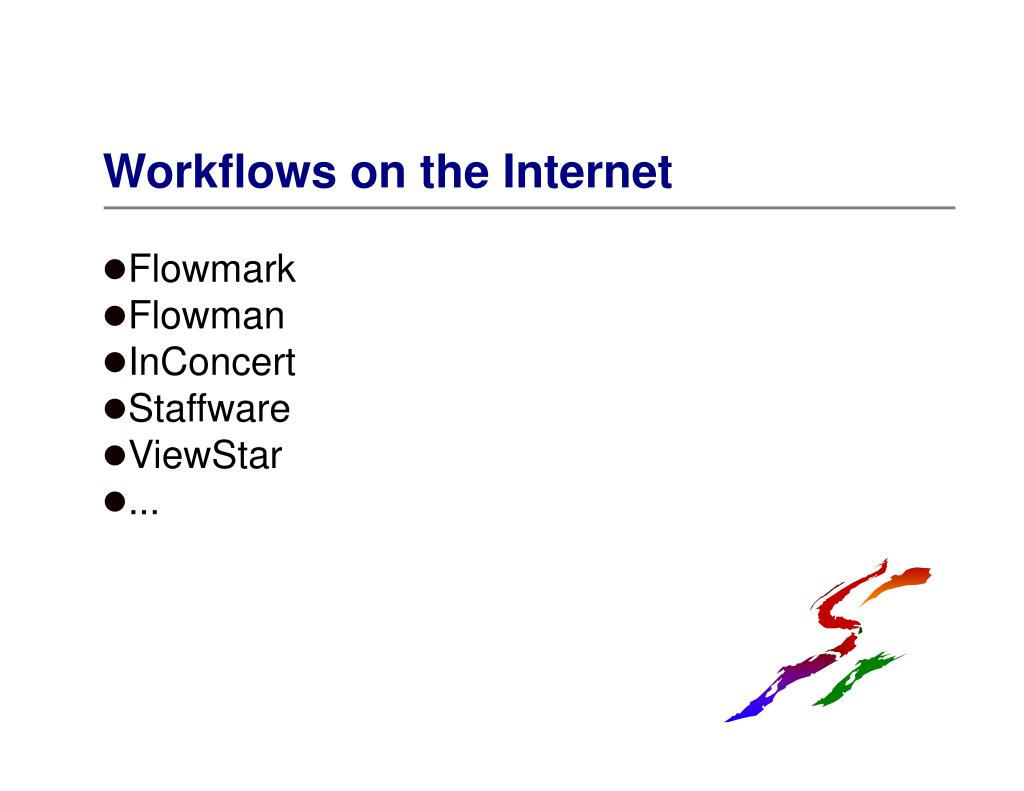 Workflows on the Internet