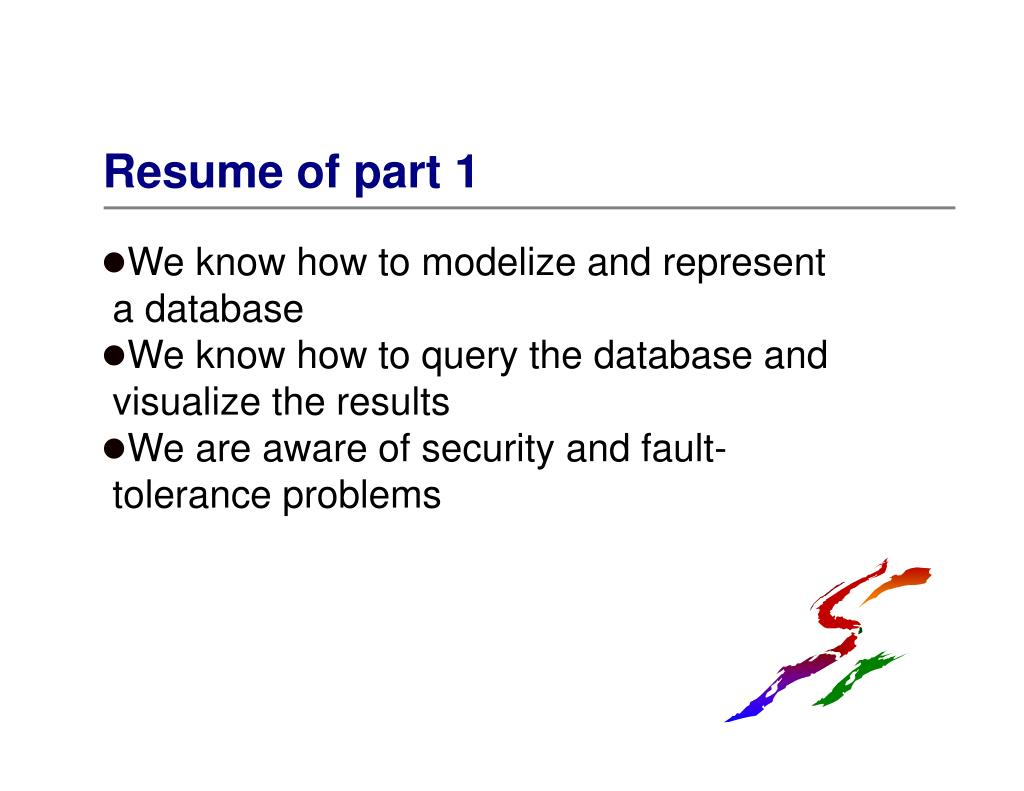 Resume of part 1