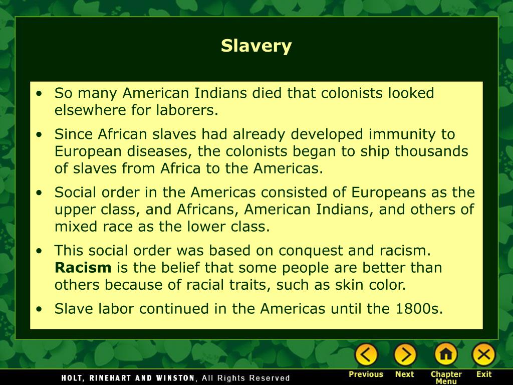 So many American Indians died that colonists looked elsewhere for laborers.