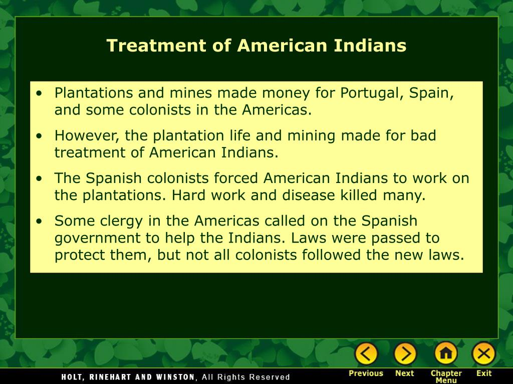 Plantations and mines made money for Portugal, Spain, and some colonists in the Americas.