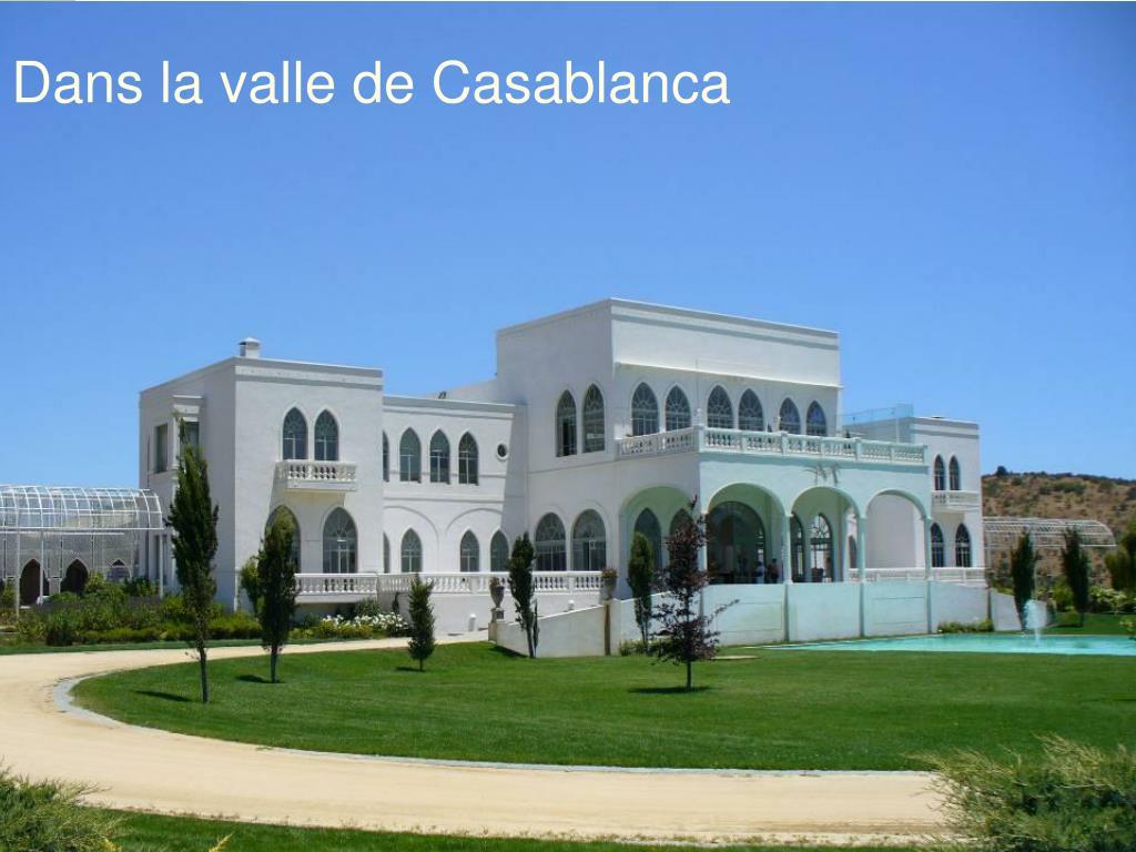 Dans la valle de Casablanca