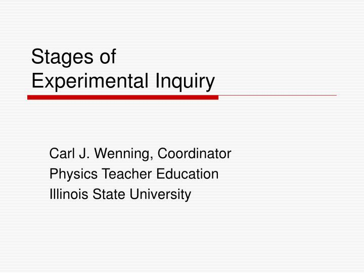 Stages of experimental inquiry l.jpg
