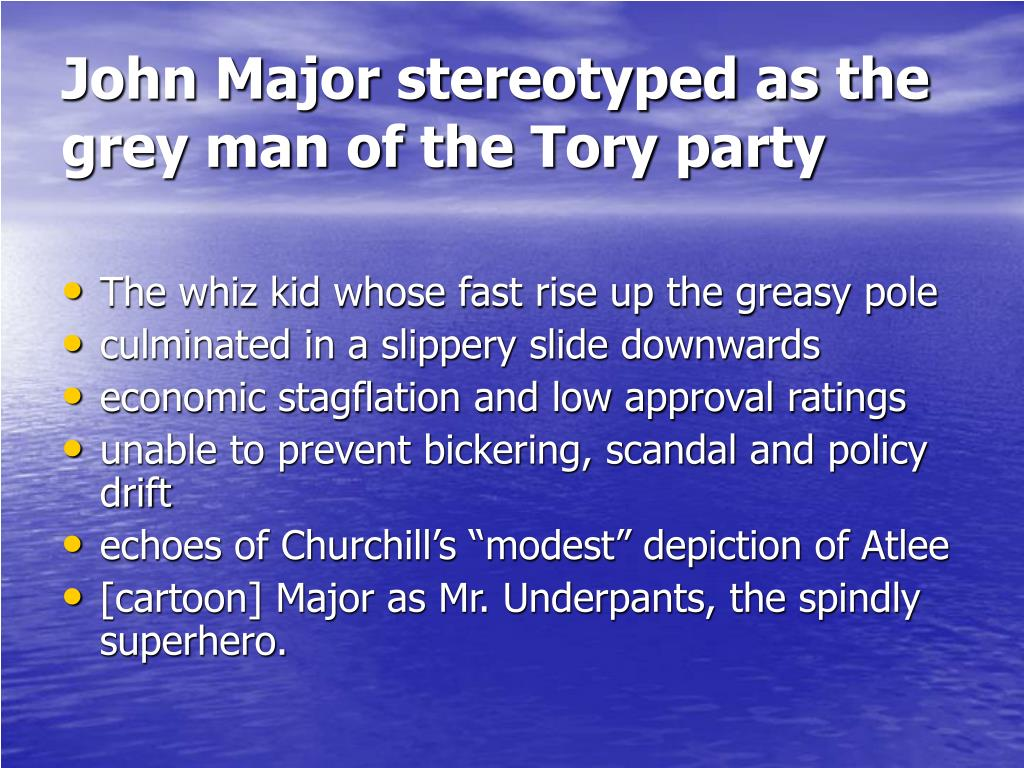 John Major stereotyped as the grey man of the Tory party