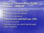 major as conservative prime minister 1990 97