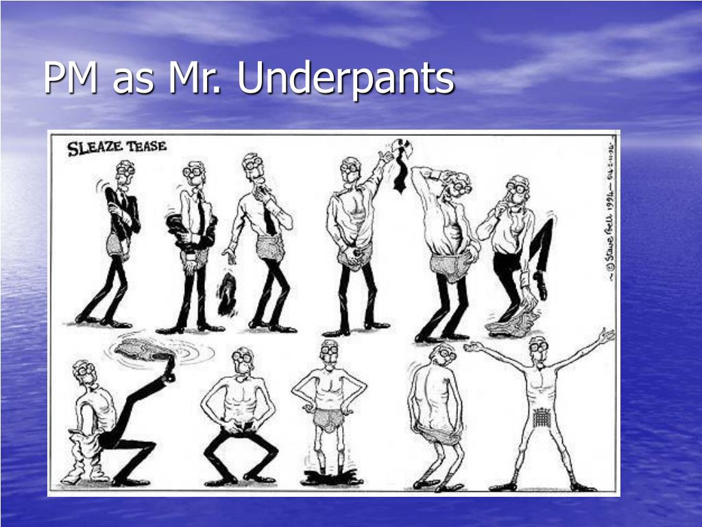 PM as Mr. Underpants