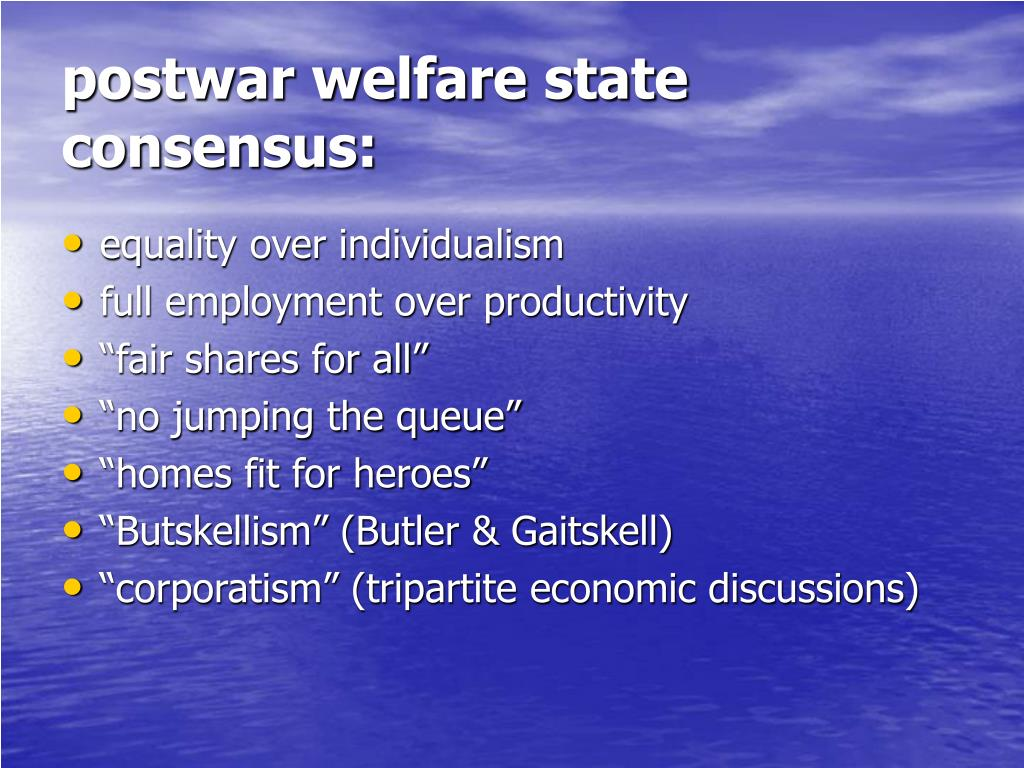 postwar welfare state consensus: