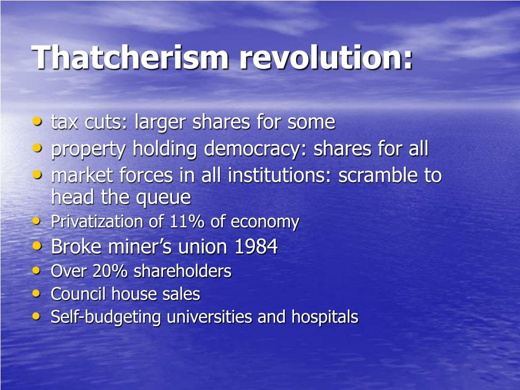 Thatcherism revolution: