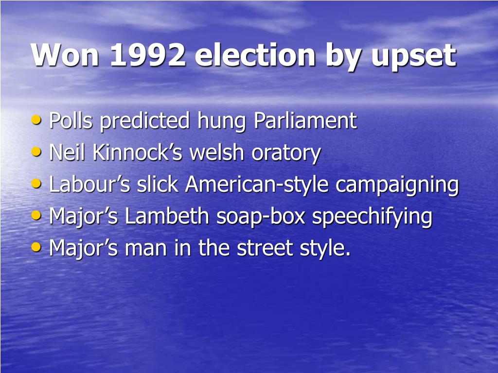 Won 1992 election by upset