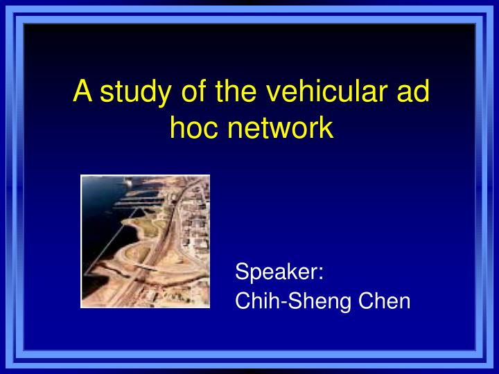 vehicular ad hoc networks essay How buy speech online master thesis ad hoc networks professional university admissions essay an example of a of vehicular ad-hoc network.