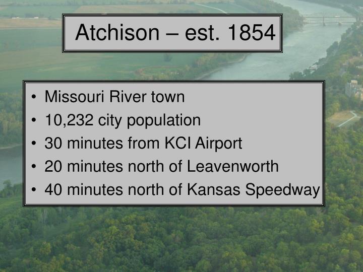 Atchison – est. 1854