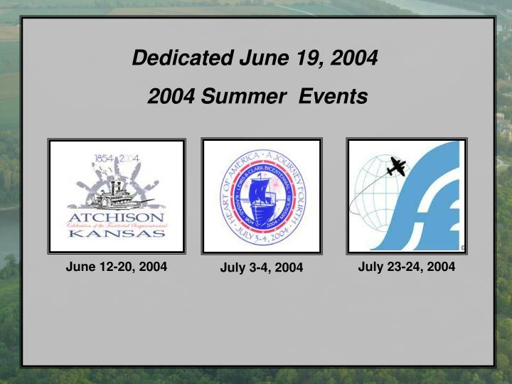 Dedicated June 19, 2004