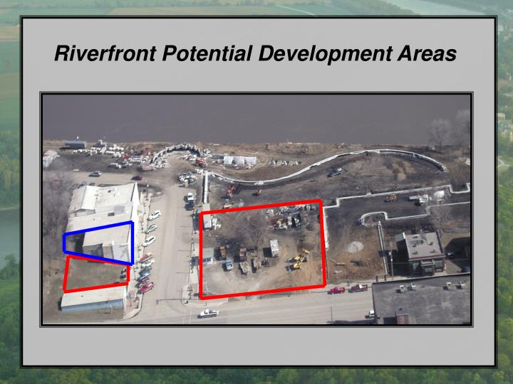 Riverfront Potential Development Areas