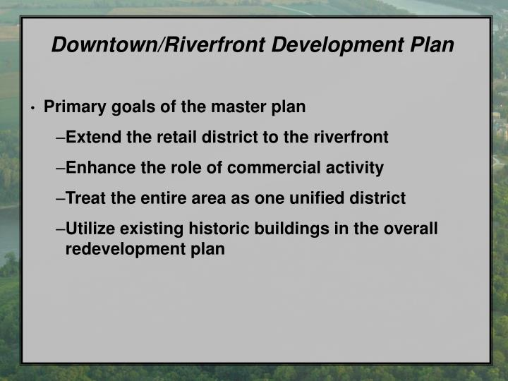 Downtown/Riverfront Development Plan