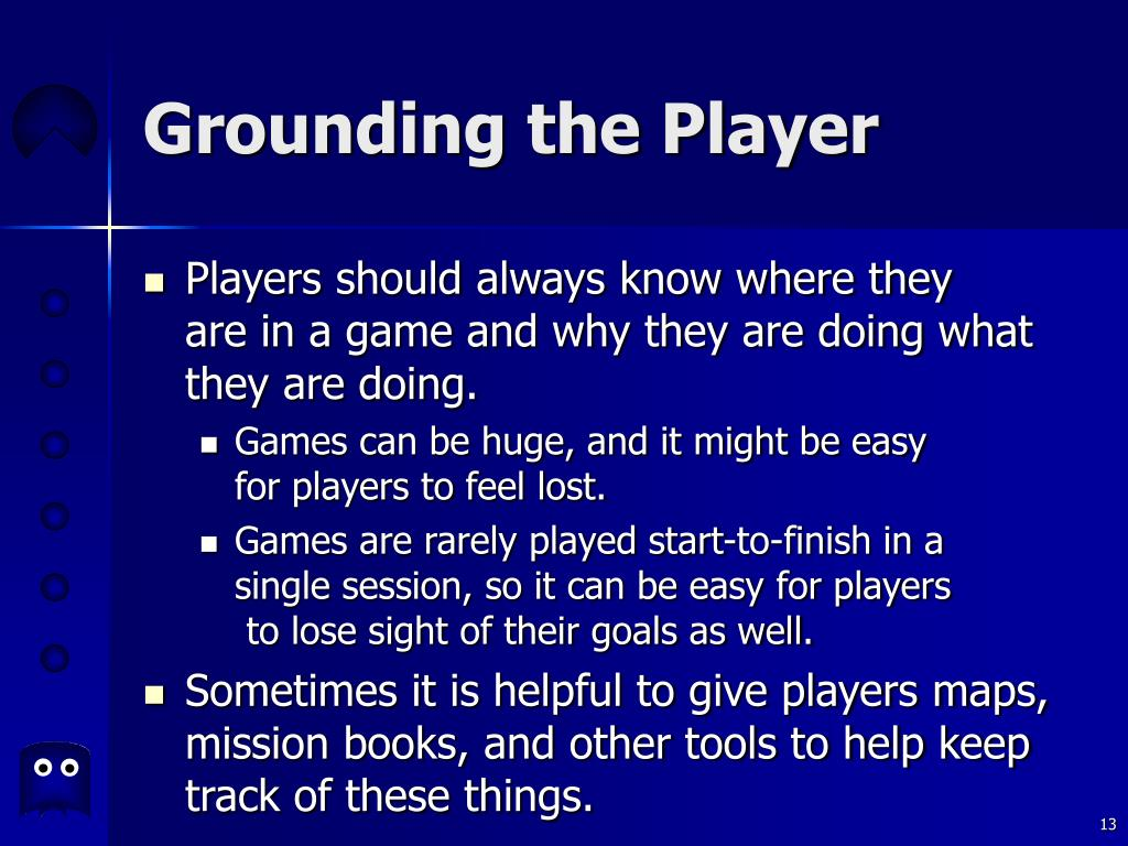 Grounding the Player