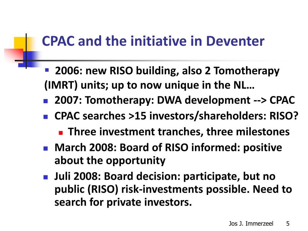 CPAC and the initiative in Deventer