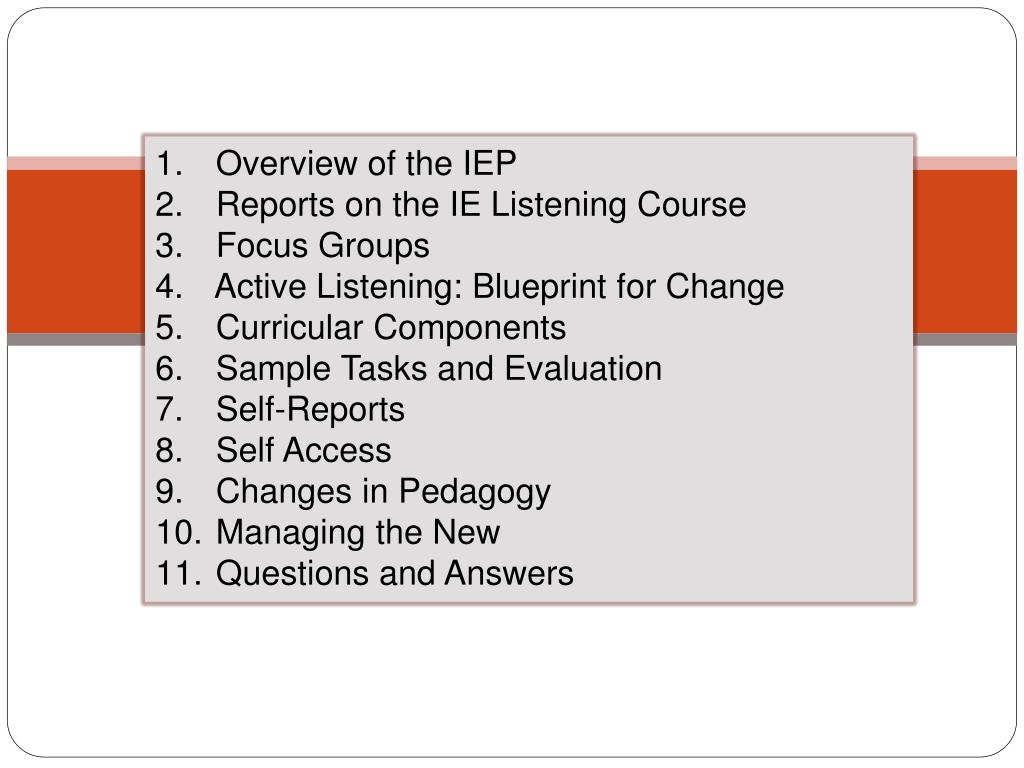 Overview of the IEP