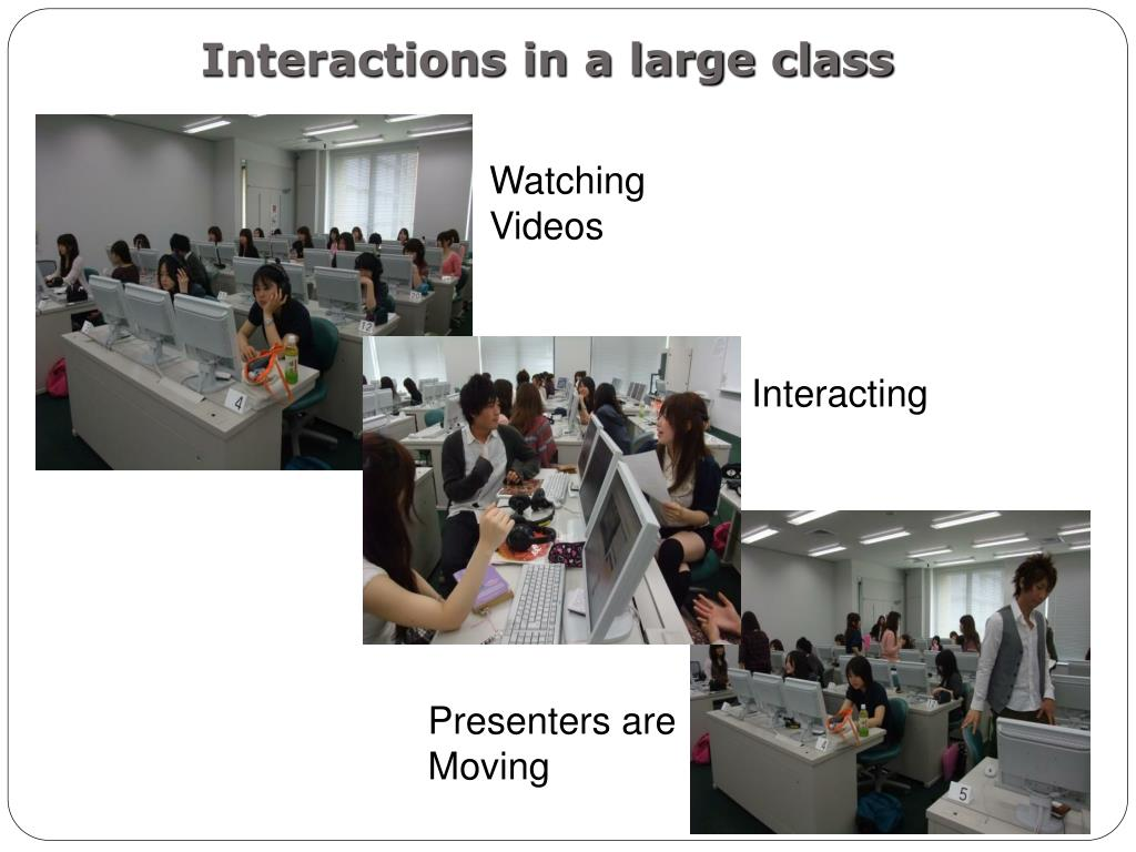 Interactions in a large class