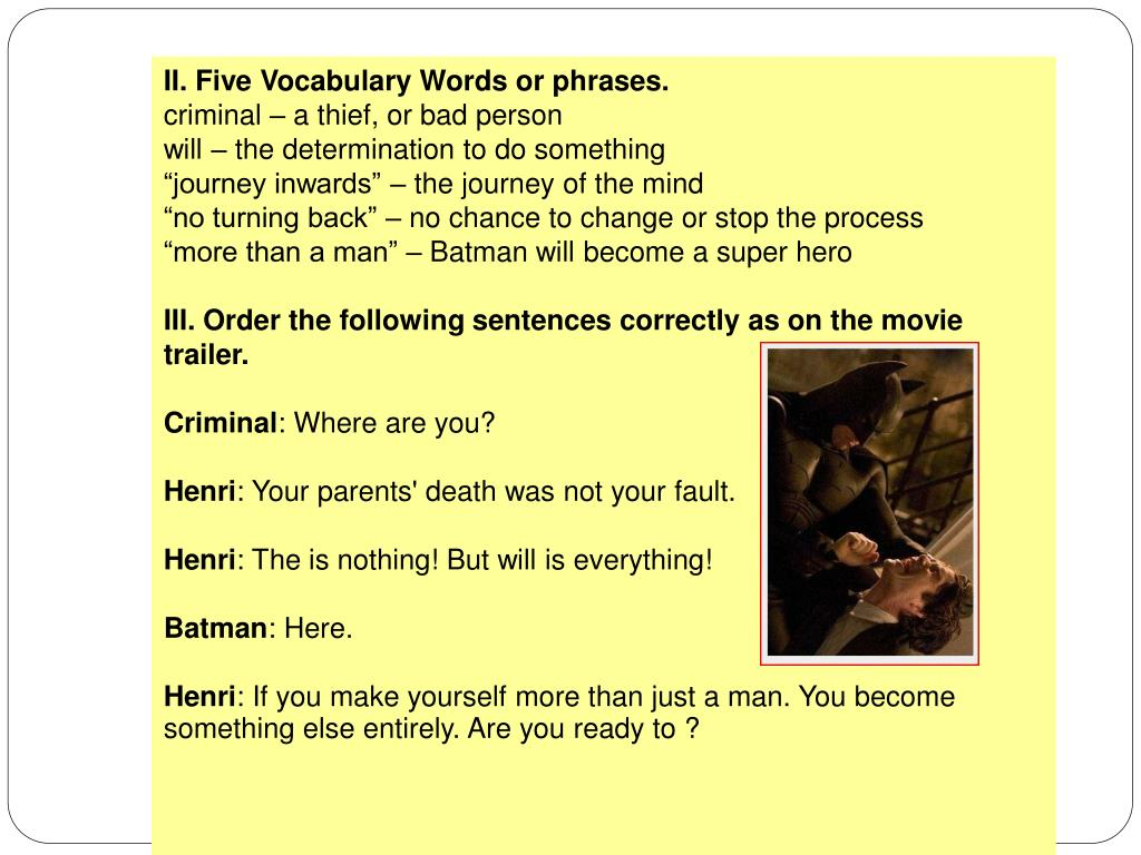 II. Five Vocabulary Words or phrases.