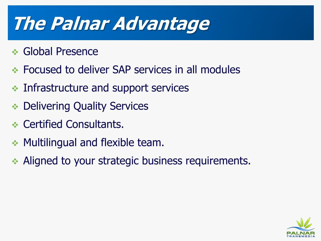 The Palnar Advantage