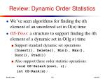 review dynamic order statistics