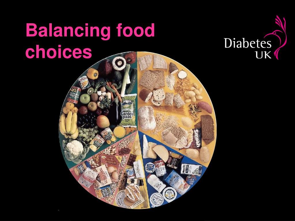 Balancing food choices