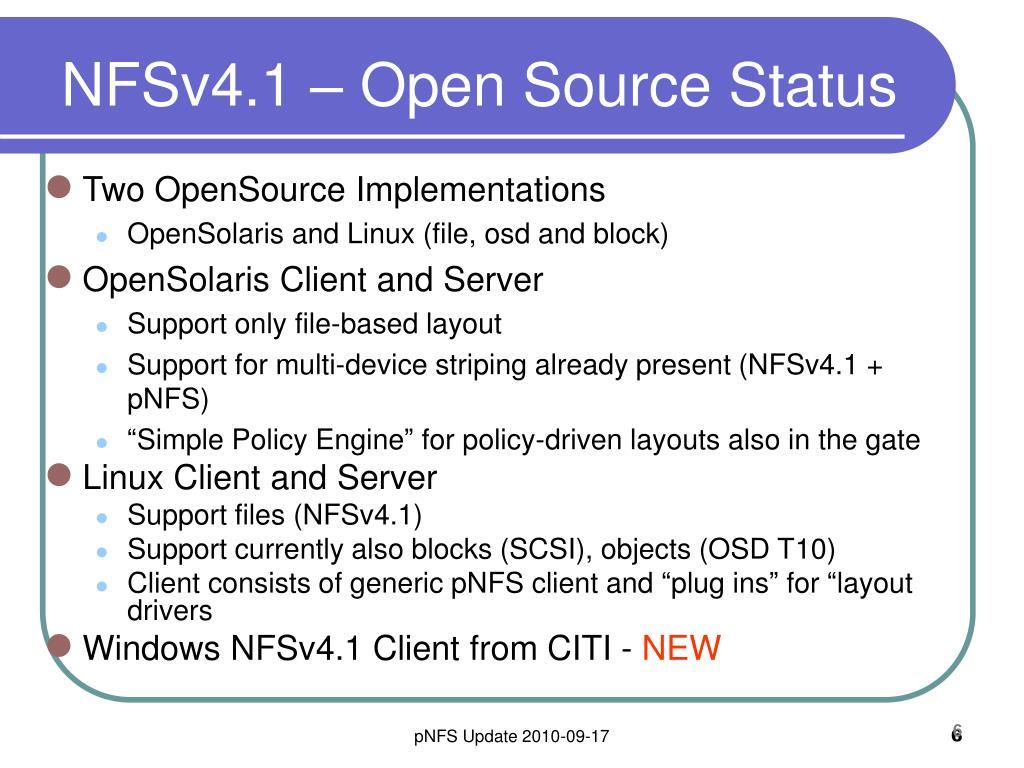 NFSv4.1 – Open Source Status