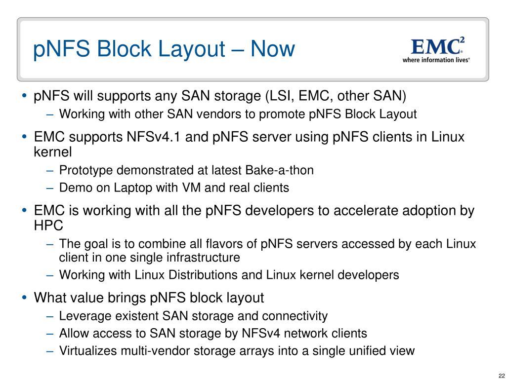pNFS Block Layout – Now