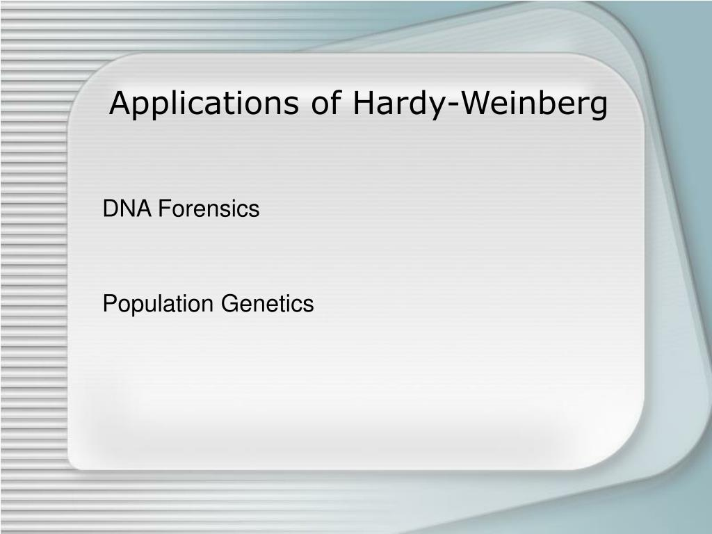 Applications of Hardy-Weinberg