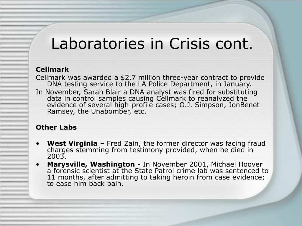 Laboratories in Crisis cont.