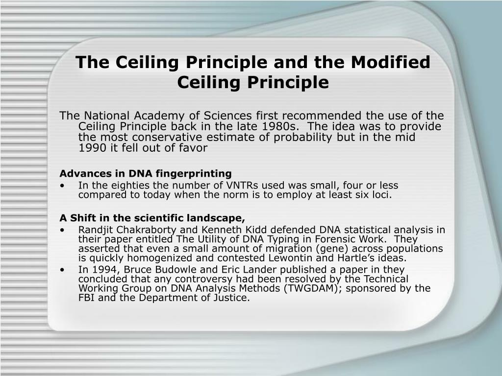 The Ceiling Principle and the Modified Ceiling Principle